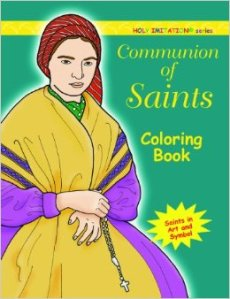 Communion of Saints Coloring Book - Holy Imitation series